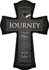 For I Know the Plans I Have For You, Journey Graduate Cross, Large