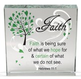 Faith Is Being Sure Glass Block