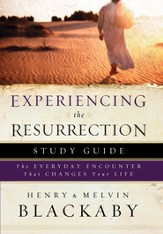 Experiencing the Resurrection Study Guide: The Everyday Encounter That Changes Your Life - eBook