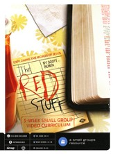 The Red Stuff: Exploring the Words of Jesus, A 5 week Small-Group Video Curriculum