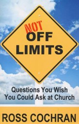 Not Off Limits: Questions You Wish You Could Ask at Church