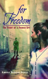 For Freedom: The Story of a French Spy - eBook