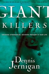 Giant Killers: Crushing Strongholds, Securing Freedom in Your Life - eBook