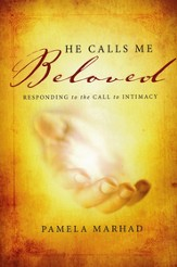 He Calls Me Beloved