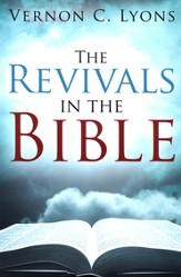 The Revivals in the Bible