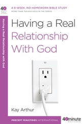 Having a Real Relationship with God - eBook