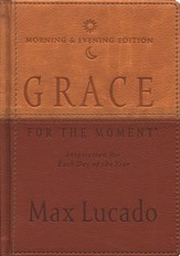 Grace for the Moment, Morning & Evening Edition
