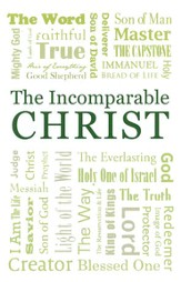 Incomparable Christ, Pack of 25 Tracts