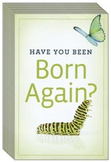Have You Been Born Again?, Pack of 25 Tracts