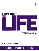 The Large Print Alpha Course Small Group Leader's Guide