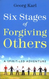 Six Stages of Forgiving Others