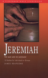 Jeremiah: The Man and His Message - eBook