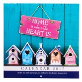 2017 Home is Where The Heart Is Wall Calendar, Large