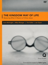 Kingdom Way of Life: Recovering a Holistic Understanding of the Gospel DVD