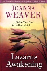 Lazarus Awakening: Finding Your Place in the Heart of God - eBook