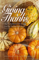 Giving Thanks (1 Thessalonians 5:18) Bulletins, 100
