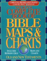 Nelson's Complete Book of Bible Maps & Charts, Revised and Updated
