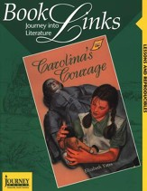 BJU Reading 2 BookLinks: Carolina's Courage Teaching Guide