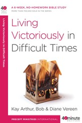Living Victoriously in Difficult Times - eBook