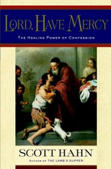 Lord, Have Mercy: The Healing Power of Confession - eBook