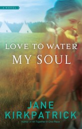 Love to Water My Soul - eBook Dreamcatcher Series #2