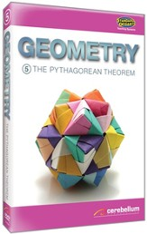 Geometry Module 5: The Pythagorean Theorem DVD & CDROM