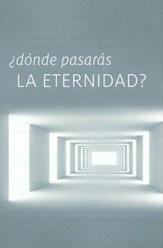 Where Will You Spend Eternity? Spanish                  Pack of 25 Tracts