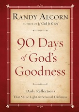 Ninety Days of God's Goodness: Daily Reflections That Shine Light on Personal Darkness - eBook