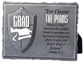 For I Know the Plans, He is Your Shield, Grad Plaque