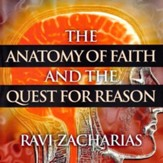 The Anatomy of Faith and the Quest for Reason - CD