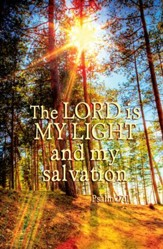 The Lord is My Light (Psalm 27:1) Bulletins, 100