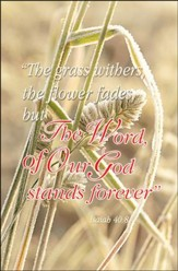 The Word of Our God Stands Forever (Isaiah 40:8, NKJV) Bulletins, 100