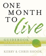 One Month to Live Guidebook: To a No-Regrets Life - eBook