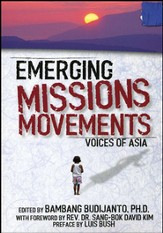 Emerging Missions Movements: Voices of Asia