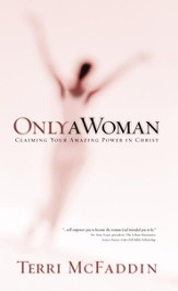Only a Woman: There's a Hero in the Heart of Every Woman - eBook