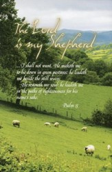 The Lord is My Shepherd (23rd Psalm), Bulletins, 100