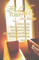 Let Your Light So Shine (Matthew 5:15, KJV) Bulletins, 100