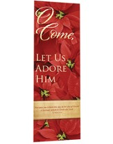 O Come, Let Us Adore Him Banner (24 in. x 72 in.)