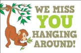 We Miss You Hanging Around (Psalm 145:20, NIV)    Postcards, 25