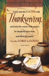 Thanksgiving (Psalm 100:4-5) Bulletins, 100