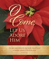 Come Let Us Adore Him (Luke 2:11) Large Bulletins, 100