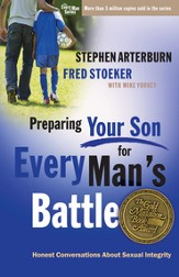 Preparing Your Son for Every Man's Battle: Honest Conversations About Sexual Integrity - eBook