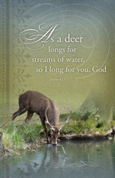 As the Deer Panteth, Psalm 42:1 Bulletins, 100