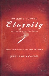 Walking Toward Eternity: Daring to Walk the Walk, Journal - Slightly Imperfect