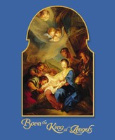 Born The King Of Angels Large Christmas Bulletins, 100