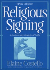 Religious Signing: A Comprehensive Guide For All Faiths - eBook