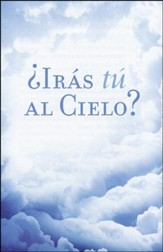¿Irás Tú al Cielo? 25 Tratados  (Are You Going to Heaven? 25 Tracts)
