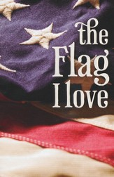 The Flag I Love, Pack of 25 Tracts
