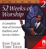 52 Weeks of Worship: A Complete Year of Service Orders, Volume 2