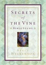 Secrets of the Vine Bible Study: Breaking Through to Abundance - eBook
